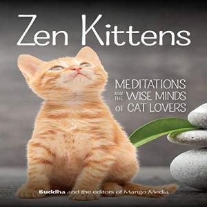 Zen Kittens Audiobook By Gautama Buddha cover art