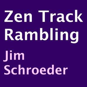 Zen Track Rambling Audiobook By Jim Schroeder cover art