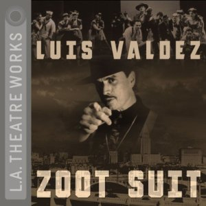 Zoot Suit Audiobook By Luis Valdez cover art