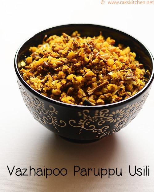 vazhaipoo-paruppu-usili