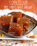 Dry fruits nuts corn flour halwa recipe