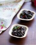 Sundal de feijão preto, receitas rápidas de sundal 2