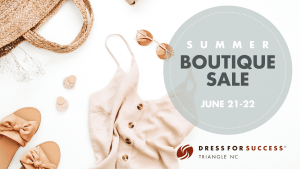 Summer Boutique Sale @ Dress for Success | Raleigh | North Carolina | United States