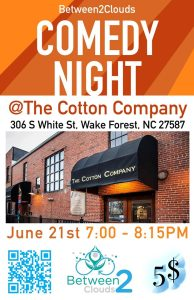 Between2Clouds Comedy Night @ The Cotton Company | Wake Forest | North Carolina | United States