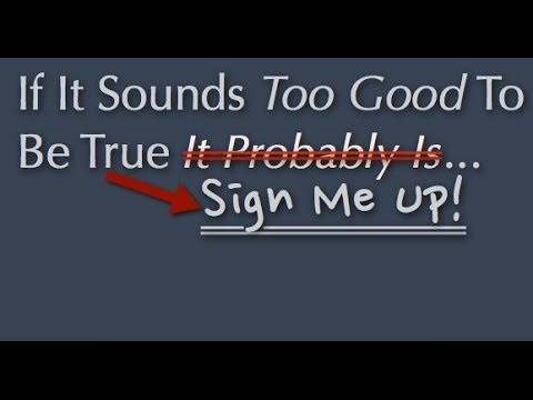 If it sounds too good to be true …