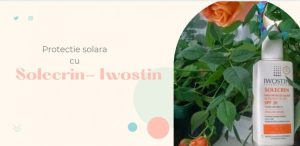 Protectie solara cu Iwostin Solecrin