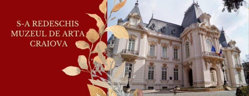 S-a redeschis Muzeul de Arta Craiova
