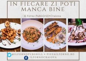Noutati in meniu la Il Forno Pub&Grill. In fiecare zi poti manca bine.