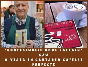 """Confesiunile unui cafegiu"" sau o viata in cautarea cafelei perfecte"