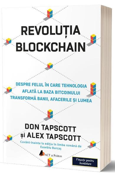 Revolutia Blockchain - Don Tapscott, Alex Tapscott