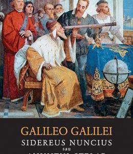 Sidereus nuncius sau Anuntul stelar – Galileo Galilei