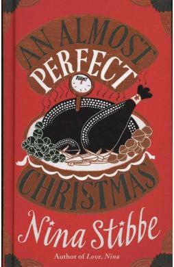Almost Perfect Christmas - Nina Stibbe