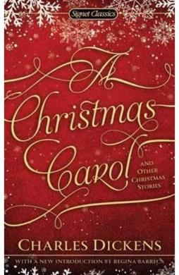 Christmas Carol and Other Christmas Stories - Charles Dickens
