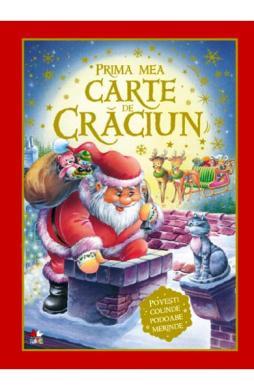 Prima mea carte de Craciun. Povesti, colinde, podoabe si merinde - Marie Duval, Alain Jost