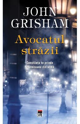 Avocatul strazii ed.2014 - John Grisham