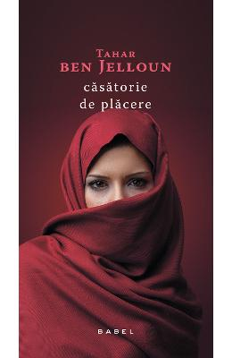 Casatorie de placere - Tahar Ben Jelloun