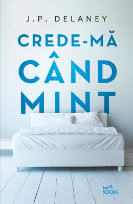 Crede-ma cand mint - J.P. Delaney