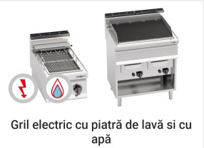 5 echipamente de bucatarie profesionale fara de care nu mi-as imagina restaurantul meu- Gril electric cu piatra de lava si apa