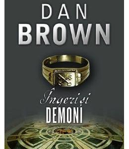 Ingeri si demoni - Dan Brown