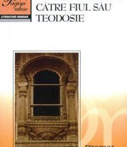 Invataturile lui Neagoe Basarab catre fiul Sau Teodosie Ed.2016