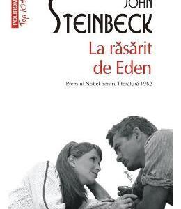 La rasarit de Eden - John Steinbeck