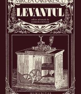 Levantul - Mircea Cartarescu
