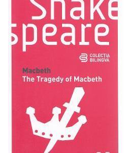 Macbeth. The Tragedy of Macbeth - Shakespeare