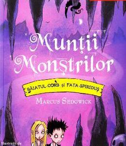 Muntii Monstrilor - Marcus Sedgwick