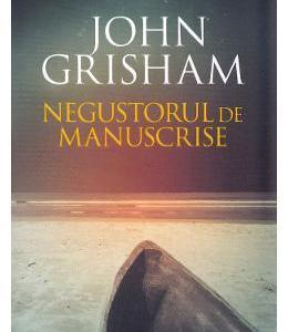 Negustorul de manuscrise - John Grisham