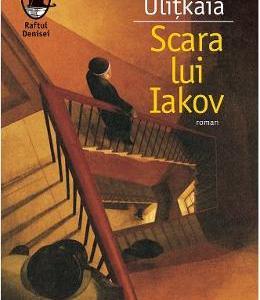 Scara lui Iakov - Ludmila Ulitkaia