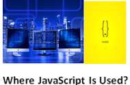 Where JavaScript Is Used?