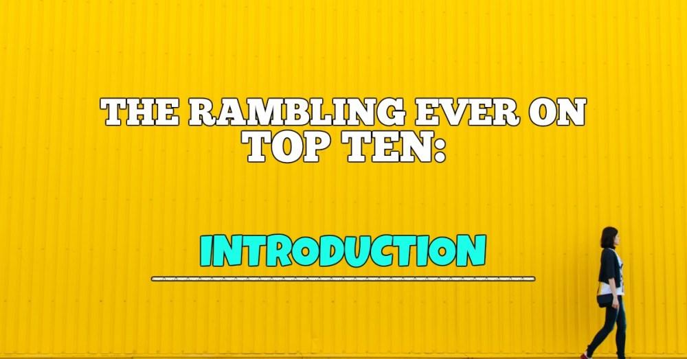 Welcome To Top Ten Week