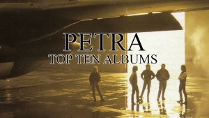 Petra Top Ten Albums