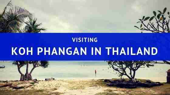 Visiting Koh Phangan in Thailand