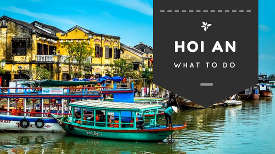 What to do Hoi An