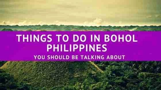 You Should Be Talking About Things To Do In Bohol Philippines