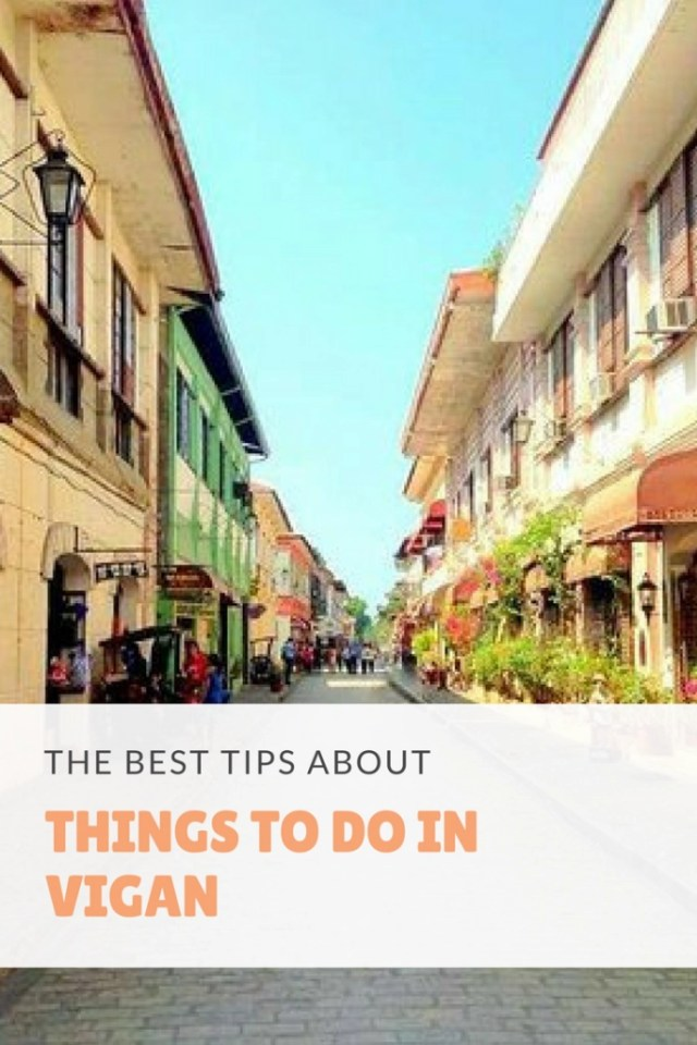 The Best Tips You Could Ever Get About Things To Do In Vigan