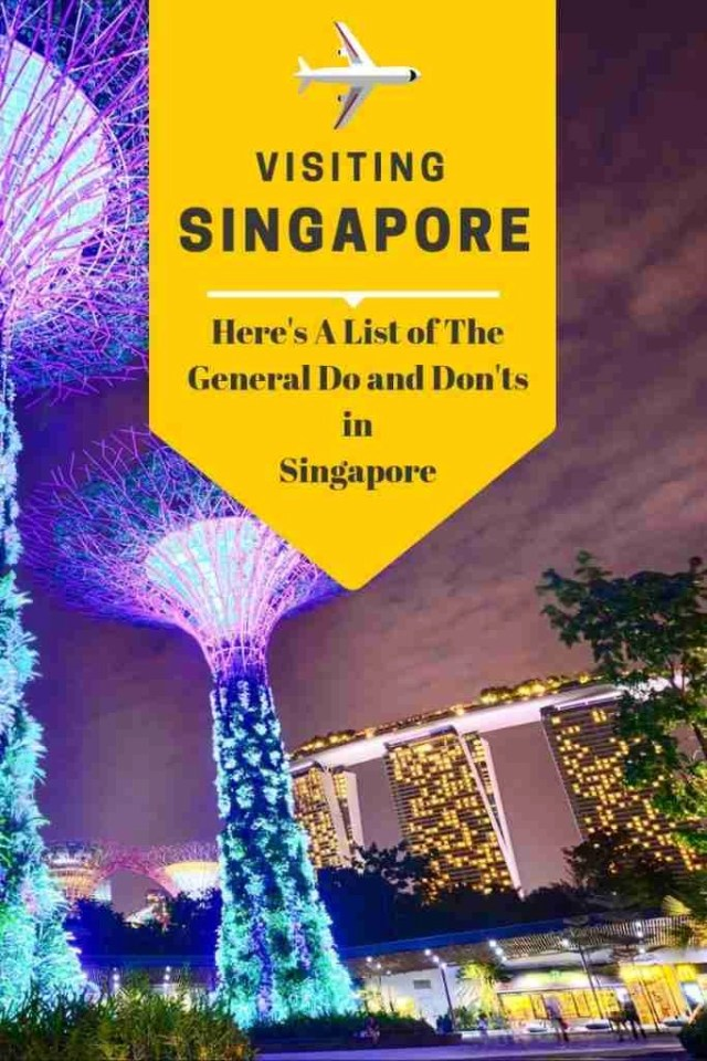 Here's A List of The General Do and Don'ts in  Singapore