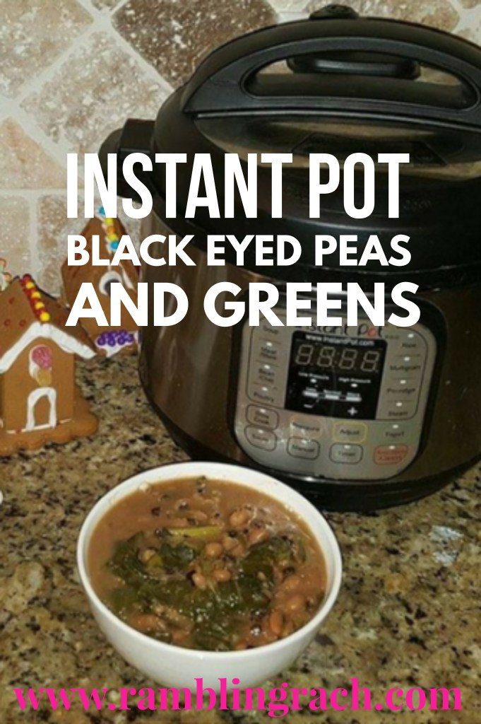 Instant Pot black eyed peas and collard greens