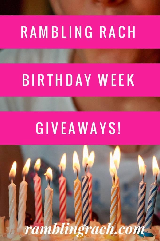 Birthday Week Giveaways on RamblingRach.com