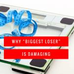 Why I won't watch Biggest Loser