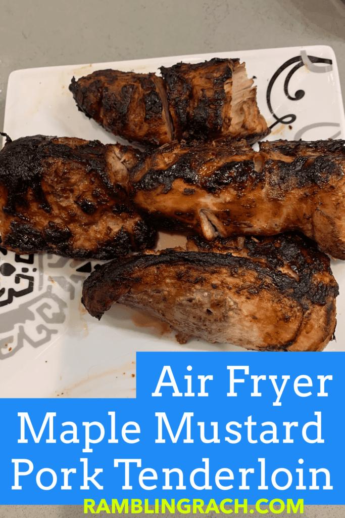 Ninja foodi maple mustard pork tenderloin cooked in air fryer