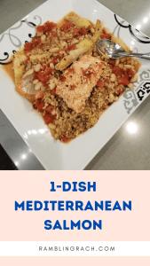 One Dish Mediterranean Salmon Recipe