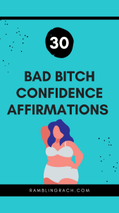 Bad bitch confidence affirmations