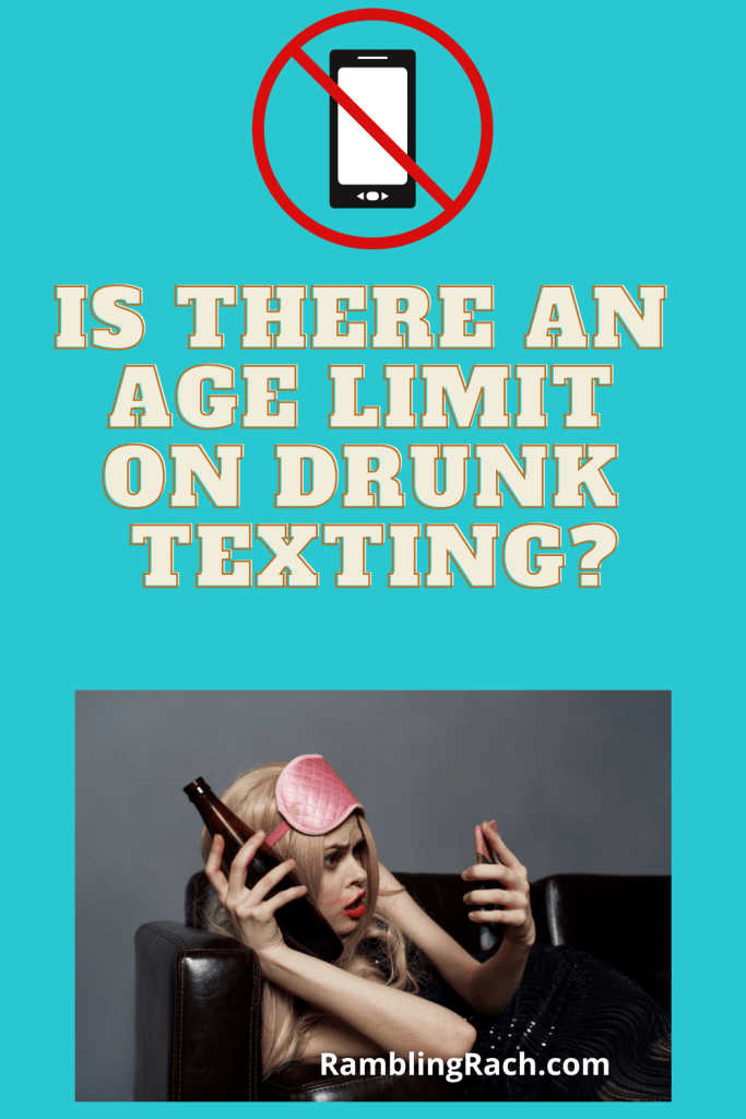 Drunk texts in your forties - ugh! Can we put an age limit on this?