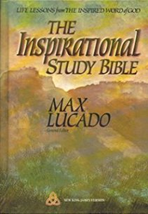 """The Inspirational Study Bible"" by Max Lucado"