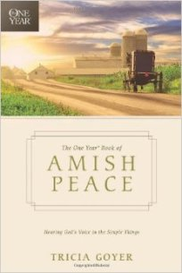 The One Year Book of Amish Peace by Trisha Goyer