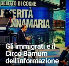 Gli immigrati e il Circo Barnum dell'informazione
