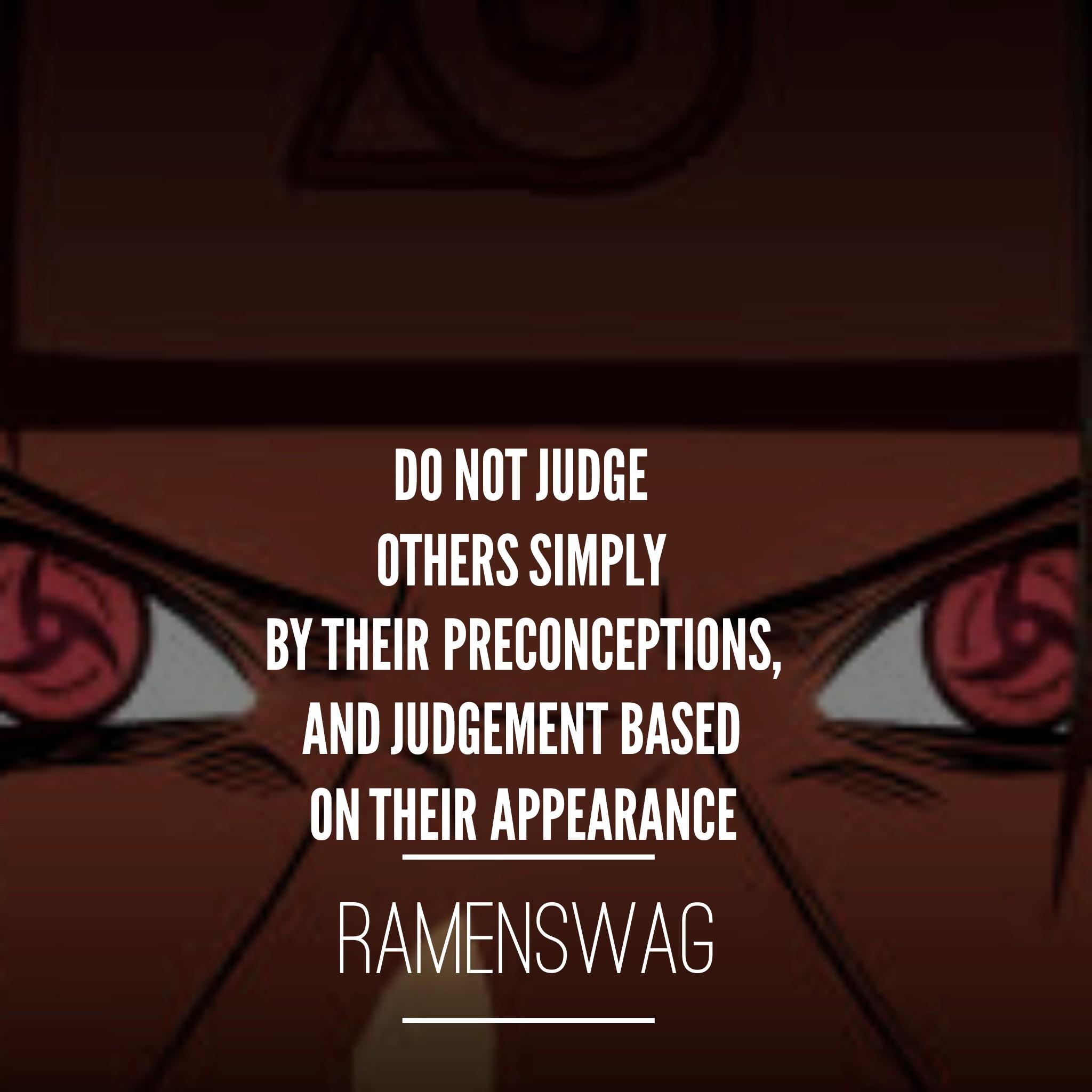 uchiha itachi quotes on judging others based on appearance ...