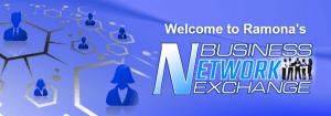 Ramona's Business Network Exchange (BNE)
